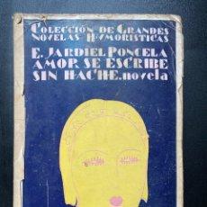Libros antiguos: COLECCION DE GRANDES NOVELAS HUMORISTICAS. E. JARDIEL PONCELA. ED. BIBLIOTECA NUEVA. MADRID, 1929. Lote 267346244