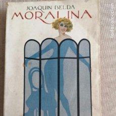 Libros antiguos: JOAQUIN BELDA : MORALINA (HISPANIA, C. 1930) 229PP. Lote 270540708