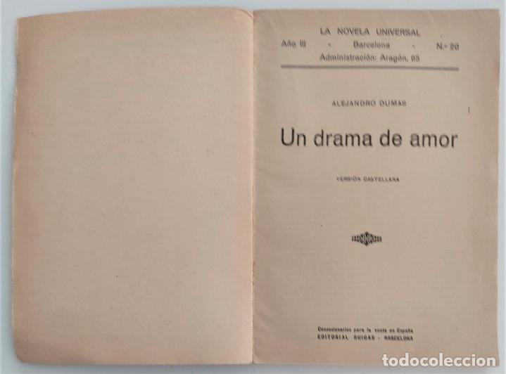 Libros antiguos: UN DRAMA DE AMOR - ALEJANDRO DUMAS - LA NOVELA UNIVERSAL Nº 20 - EDITORIAL BUIGAS - Foto 3 - 270579953