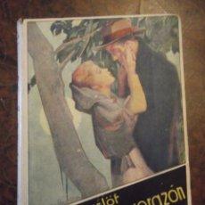 Libros antiguos: GENEROSIDAD DE CORAZÓN . ANTIGUO LIBRO DEL SIGLO XX. Lote 270969953