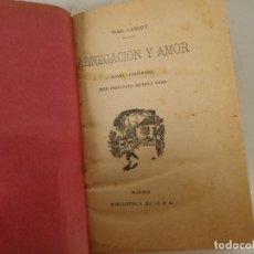 Libros antiguos: PPIOS XX, ABNEGACIÓN Y AMOR, M. LESCOT, ILUSTRADO POR I. MEDINA, BIBLIOTEDA DE ABC, MADRID (C1). Lote 271083183