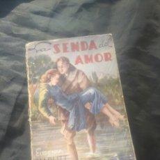 Libros antiguos: LA SENDA DEL AMOR. EUGENIA MARLITT. 1926.. Lote 278483568