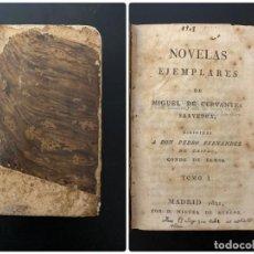 Libros antiguos: NOVELAS EJEMPLARES. MIGUEL DE CERVANTES SAAVEDRA. TOMO I. MADRID, 1821. PAGS: 389. Lote 279467968