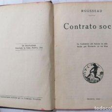 Libros antiguos: CONTRATO SOCIAL POR ROUSSEAU, EDITORIAL CALPE AÑO 1921. Lote 281059563