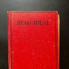 Libros antiguos: BEAU IDEAL. P.C. WREN. EDICIONES EDITA. BARCELONA, 1929. COLECCION MODERNAS NOVELAS. PAGS: 367. Lote 293906253