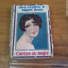 Libros antiguos: LIBRO CUERPO DE MUJER DE MIGUEL RIBAS DE 1929. Lote 294815523