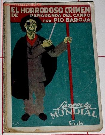 BAROJA, PÍO - EL HORROROSO CRIMEN DE PEÑARANDA DEL CAMPO (Libros antiguos (hasta 1936), raros y curiosos - Literatura - Terror, Misterio y Policíaco)