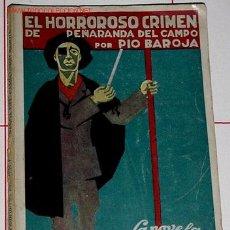 Libros antiguos: BAROJA, PÍO - EL HORROROSO CRIMEN DE PEÑARANDA DEL CAMPO. Lote 13742092