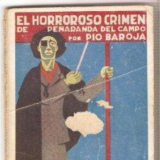 Libros antiguos: EL HORROROSO CRIMEN DE PEÑARANDA DEL CAMPO - PÍO BAROJA. Lote 9524185