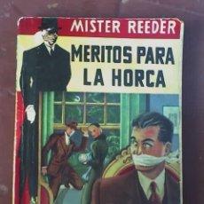 Libros antiguos: MERITOS PARA LA HORCA (MISTER REEDER), POR EDGAR WALLACE - TOR - 1956 - OFERTA!!. Lote 104105736