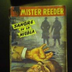 Libros antiguos: MISTER REEDER - SANGRE EN LA NIEBLA - EDITORIAL TOR - ARGENTINA - 1957. Lote 26124106