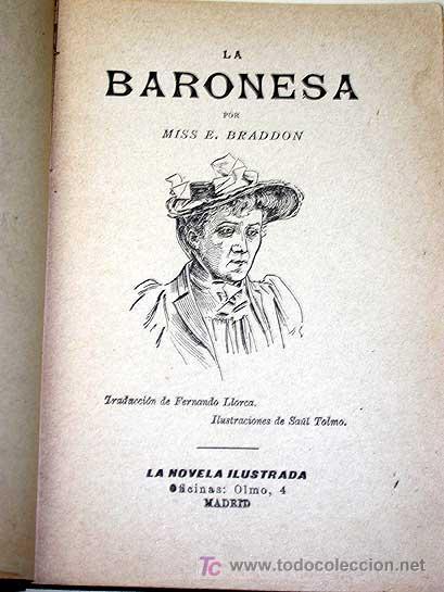 Libros antiguos: LA BARONESA, MISS E. BRADDON. CAJA PANDORA. LA NOVELA ILUSTRADA VICENTE BLASCO IBÁÑEZ. SIN FECHA.++ - Foto 2 - 25362884