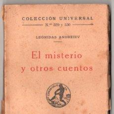 Libros antiguos: COLECCION UNIVERASL. EL MISTERIO Y OTROS CUENTOS POR LEONIDAS ANDREIEV. ED. ESPASA CALPE.MADRID 1933. Lote 14420759