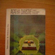 Libros antiguos: AGATHA CHRISTIE- TRES RATONES CIEGOS. Lote 15477670