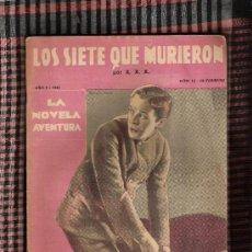 Libros antiguos: LOS SIETE QUE MURIERON-X.X.X. Lote 27298154