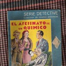 Libros antiguos: EL ASESINATO DE UN QUIMCO -MILES BURTON-SERIE DETECTIVE. Lote 23932721