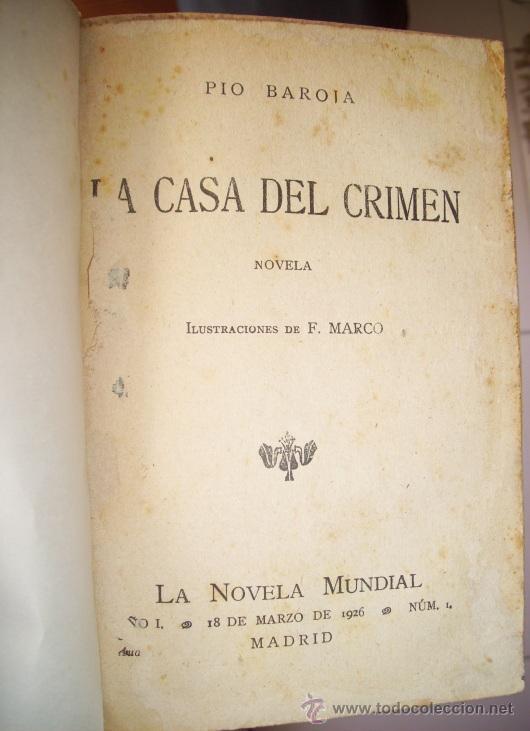LA CASA DEL CRIMEN POR PÍO BAROJA DE LA NOVELA MUNDIAL EN MADRID 1926 (Libros antiguos (hasta 1936), raros y curiosos - Literatura - Terror, Misterio y Policíaco)