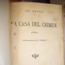 Libros antiguos: LA CASA DEL CRIMEN POR PÍO BAROJA DE LA NOVELA MUNDIAL EN MADRID 1926. Lote 21624933