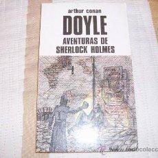 Libros antiguos: ARTHUR CONAN DOYLE LAS AVENTURAS DE SHERLOCK HOLMES. Lote 26460524