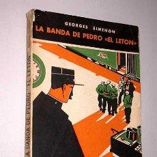 Libros antiguos: MAIGRET: LA BANDA DE PEDRO EL LETÓN. GEORGES SIMENON. DÉDALO SELECCIÓN POLICIACA Nº 2, 1932.. Lote 24315759
