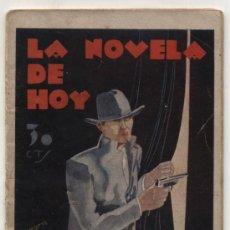 Libros antiguos: LA NOVELA DE HOY Nº 401. EL TRAIDOR POR RAFAEL LÓPEZ DE HARO. EDIT. ATLÁNTIDA 1931.. Lote 24934355