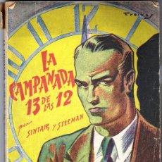 Libros antiguos: LA CAMPANADA DE 13 DE LAS 12-SINTAIR Y STEEMAN-PORTADA DE FREIXAS. Lote 28422876