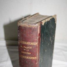 Libros antiguos: 0494- 'EL PALACIO DE LOS CRIMENES Ó EL PUEBLO Y SUS OPRESORES' D. WENCESLAO - 3ª EDICIÓN - 1869. Lote 28490343