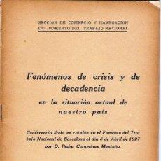 Libros antiguos: FENOMENOS DE CRISIS Y DECADENCIA 1927. Lote 29378723
