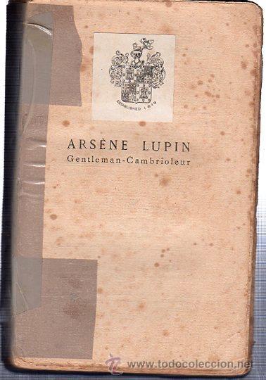 ARSÉNE LUPIN, GENTLEMAN CAMBRIOLEUR, PAR MAURICE LEBLANC, PIERRE LAFITTE EDITEURS PARÍS (Libros antiguos (hasta 1936), raros y curiosos - Literatura - Terror, Misterio y Policíaco)