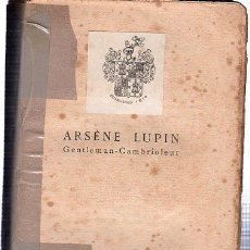 Libros antiguos: ARSÉNE LUPIN, GENTLEMAN CAMBRIOLEUR, PAR MAURICE LEBLANC, PIERRE LAFITTE EDITEURS PARÍS. Lote 29496330