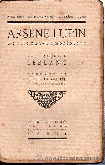 Libros antiguos: ARSÉNE LUPIN, GENTLEMAN CAMBRIOLEUR, PAR MAURICE LEBLANC, PIERRE LAFITTE EDITEURS PARÍS - Foto 2 - 29496330