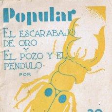Libros antiguos: POPULAR - EL ESCARABAJO DE ORO Y EL POZO Y EL PENDULO - EDGAR ALLAN POE . Lote 29915004