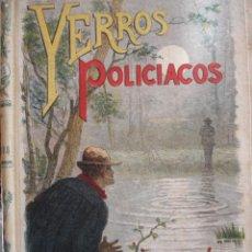 Libros antiguos: YERROS POLICIACOS.CRIMEN BOSQUE VERRIERES.SATURNINO CALLEJA.241 PG,IMPECABLE. Lote 30297405