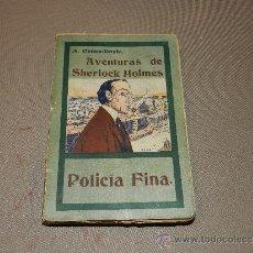Libros antiguos: (M-23) A CONAN DOYLE , AVENTURAS DE SHERLOCK HOLMES - POLICIA FINA , MADRID 1907. Lote 30924436