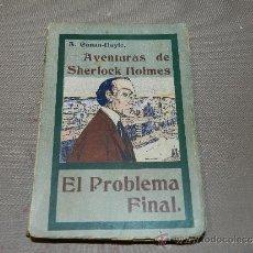 Alte Bücher - (M-23) A CONAN DOYLE , AVENTURAS DE SHERLOCK HOLMES - EL PROBLEMA FINAL , MADRID 1907 - 30924476