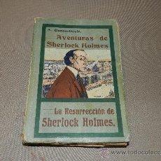 Libros antiguos: (M-23) A CONAN DOYLE , AVENTURAS DE SHERLOCK HOLMES -LA RESURRECCION DE SHERLOCK HOLMES, MADRID 1908. Lote 30924556