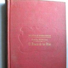 Libri antichi: EL DINERO DE LAS OTRAS. GABORIAU, EMILIO. RAMÓN SOPENA. Lote 31344700