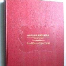 Libri antichi: BANDIDOS ARISTÓCRATAS. WARDEN, FLORENCE. RAMÓN SOPENA. Lote 31344710