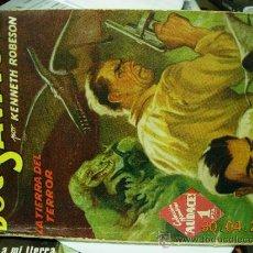 Libros antiguos: LA TIERRA DEL TERROR DOC SAVAGE POR KENNETH ROBESON. Lote 31577684