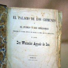 Libros antiguos: LIBRO, EL PALACIO DE LOS CRIMENES, DON WENCESLAO AYGUALS DE IZCO, TOMO II, 1855. Lote 31793485