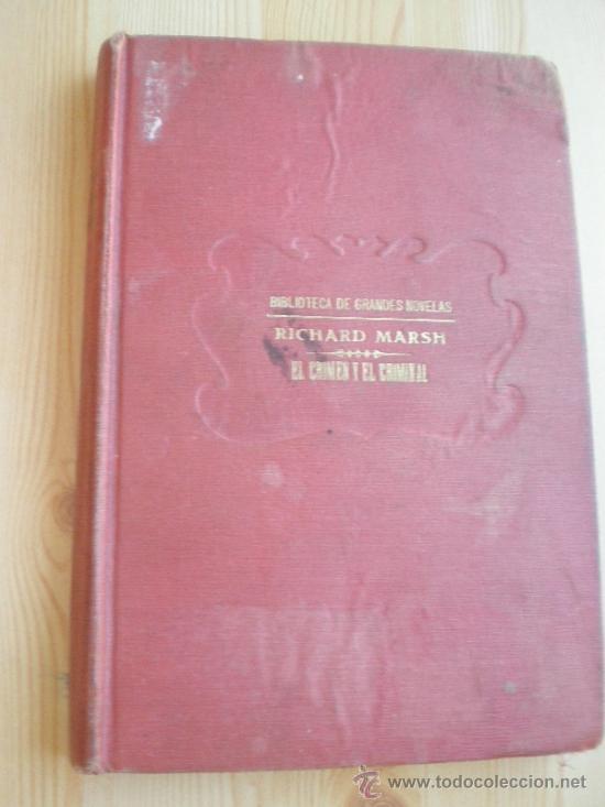 EL CRIMEN Y EL CRIMINAL. RICHARD MARSH (Libros antiguos (hasta 1936), raros y curiosos - Literatura - Terror, Misterio y Policíaco)
