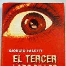Libros antiguos: EL TERCER LADO DE LOS OJOS. GIORGIO FALETTI. Lote 32594208