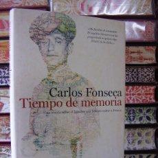 Libros antiguos: TIEMPO DE MEMORIA . AUTOR : FONSECA, CARLOS . Lote 32663610