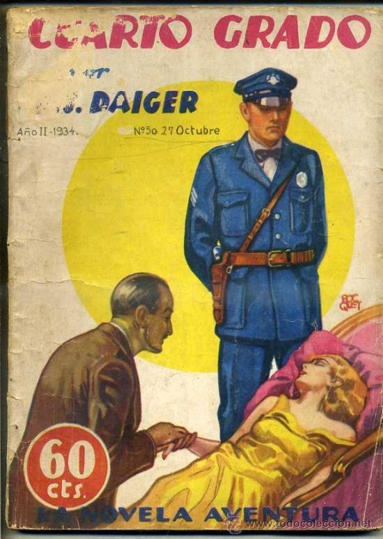 LA NOVELA AVENTURA - DAIGER : CUARTO GRADO (1934) (Libros antiguos (hasta 1936), raros y curiosos - Literatura - Terror, Misterio y Policíaco)