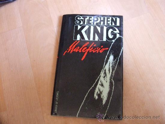MALEFICIO DE STEPHEN KING. (Libros antiguos (hasta 1936), raros y curiosos - Literatura - Terror, Misterio y Policíaco)