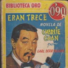 Livres anciens: BIBLIOTECA ORO Nº III - 43. ERAN TRECE. NOVELA DE CHARLIE CHAN.1ª EDICIÓN. MOLINO 1935.. Lote 33039954