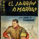 Libros antiguos: LA NOVELA AVENTURA : JOHN P. MARQUAND - EL JARRÓN AMARILLO (1936). Lote 35815198