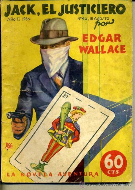LA NOVELA AVENTURA : EDGAR WALLACE - EL JUSTICIERO (1934) (Libros antiguos (hasta 1936), raros y curiosos - Literatura - Terror, Misterio y Policíaco)