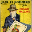 Libros antiguos: LA NOVELA AVENTURA : EDGAR WALLACE - EL JUSTICIERO (1934). Lote 35815274