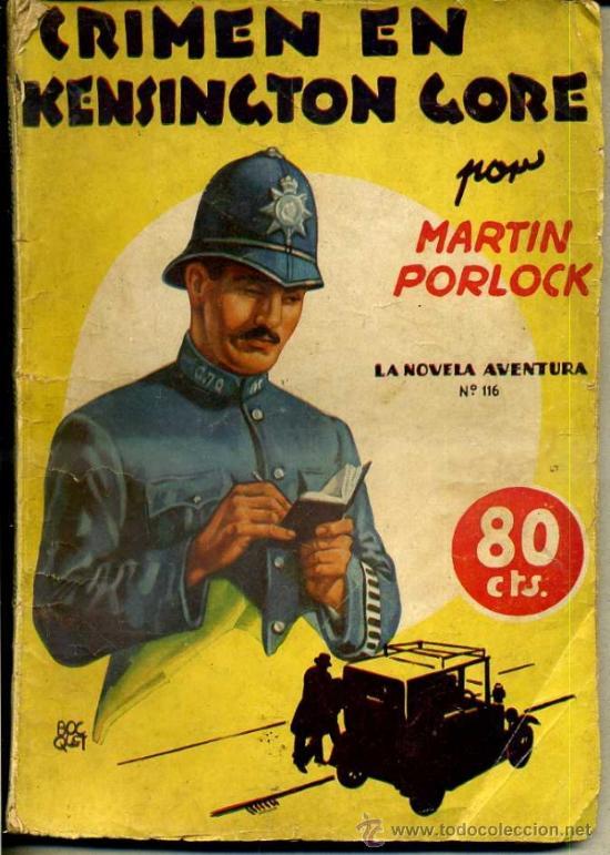 LA NOVELA AVENTURA : MARTIN PORLOCK - CRIMEN EN KENSINGTON GORE (1936) (Libros antiguos (hasta 1936), raros y curiosos - Literatura - Terror, Misterio y Policíaco)
